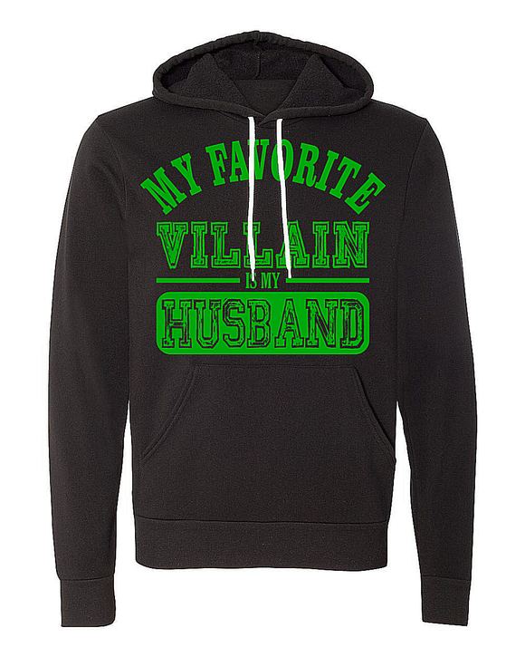 My Favorite Villain Is My Husband Hoodie