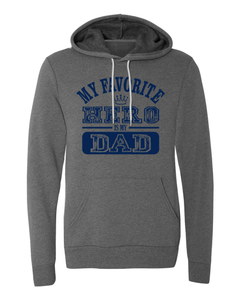 My Favorite Hero Is My Dad Hoodie