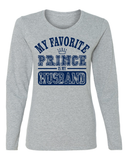 My Favorite Prince Is My Husband Long Sleeve T-Shirt