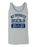 My Favorite Hero Is My Dad Adult Tank