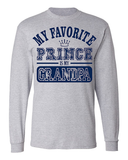 My Favorite Prince Is My Grandpa Long Sleeve T-Shirt