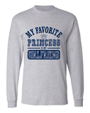 My Favorite Princess Is My Girlfriend Long Sleeve T-Shirt
