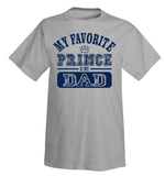 My Favorite Prince Is My Dad T-Shirt