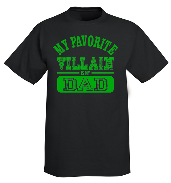 Youth My Favorite Villain Is My Dad T-Shirt