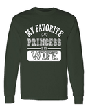My Favorite Princess Is My Wife Long Sleeve T-Shirt