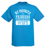 My Favorite Disney Princess Is My Wife T-Shirt