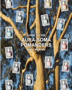 Guide to the Aura-Soma Pomanders (Booklet) - Marie McArdle