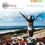 Well Being: Sunday Morning, music for effortless relaxation (CD)