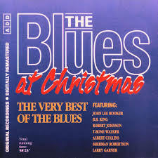 The Blues at Christmas 'The Very Best of the Blues'