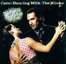 Come Dancing With The Kinks 'The Best Of The Kinks 1977-1986'
