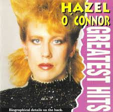 Hazel O' Connor 'Greatest Hits'