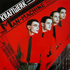 Kraftwerk 'The Man Machine'