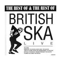 The Best Of & The Rest Of British SKA Live