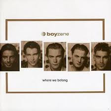 Boy Zone 'Where we belong'