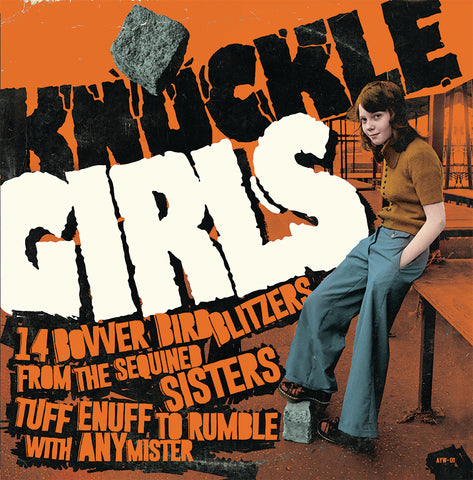 Knuckle Girls Vol. 1 (14 Bovver Blitzers from the Sequined Sisters Tuff Enuff to Rumble with any Mister) (LP, comp) - NEW