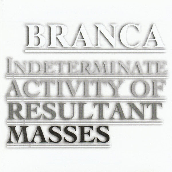 Branca* - Indeterminate Activity Of Resultant Masses (CD, Album) - USED