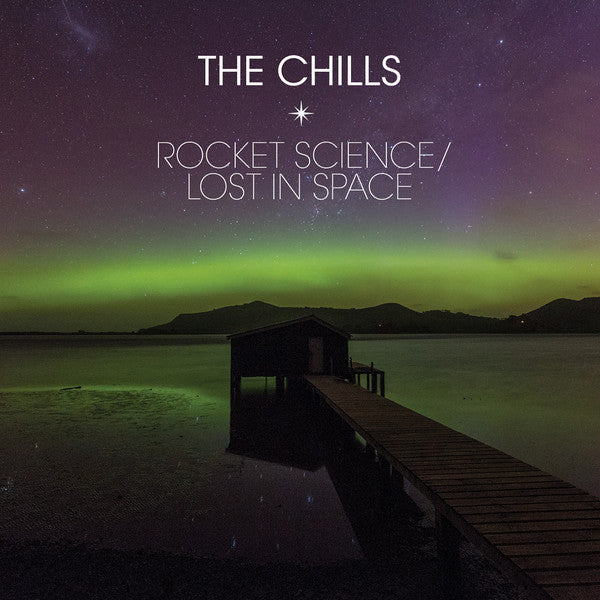 "The Chills - Rocket Science / Lost In Space (7"", Single, Ltd) - NEW"