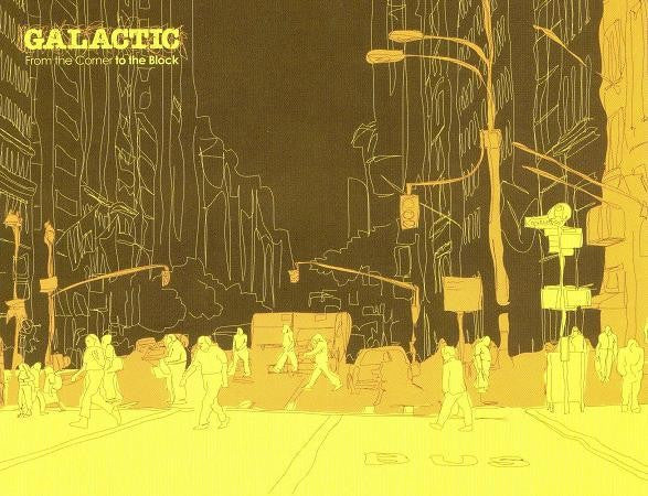 Galactic - From The Corner To The Block (CD, Album) - USED