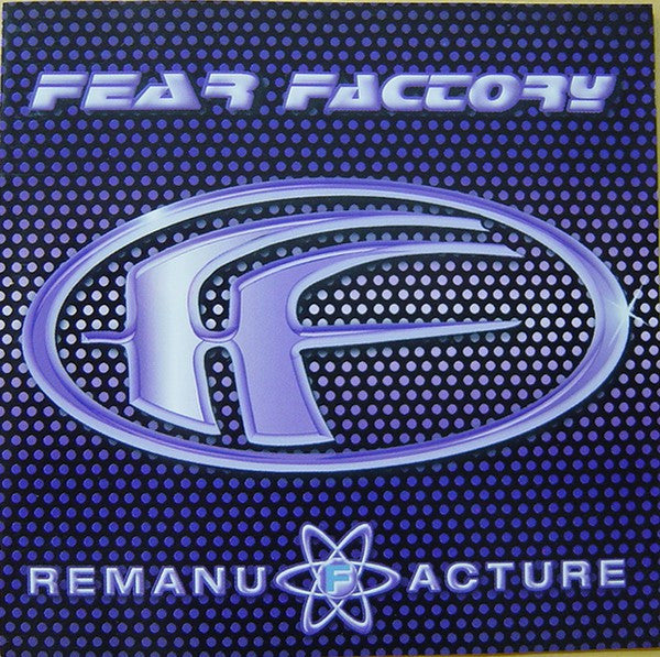 Fear Factory - Remanufacture (Cloning Technology) (CD, Album) - USED