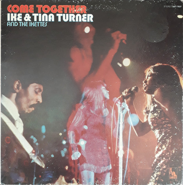 Ike & Tina Turner And The Ikettes - Come Together (LP, Album, All) - USED