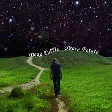 Doug Tuttle - Peace Potato (CD, Album) - NEW