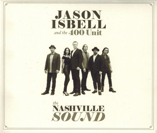 Jason Isbell And The 400 Unit - The Nashville Sound (CD, Album) - NEW
