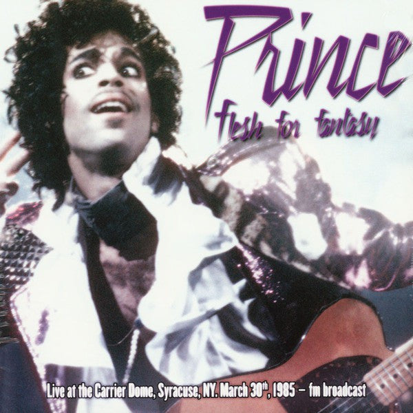 Prince - Flesh For Fantasy: Live At The Carrier Dome, Syracuse, 30 March 1985 - FM Broadcast (2xCD, Ltd) - NEW