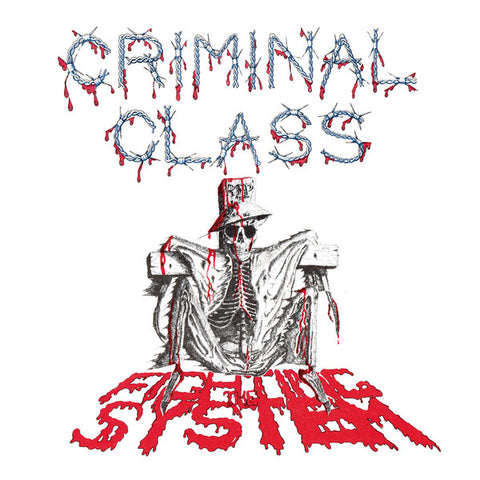 "Criminal Class - Fighting The System (7"", RE) - NEW"