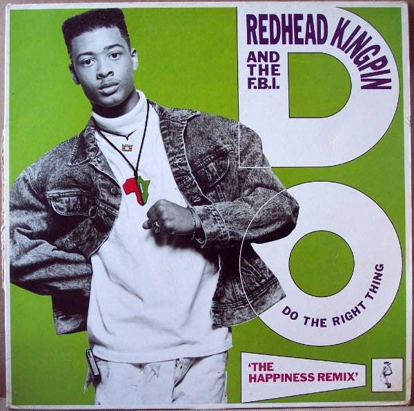 "Redhead Kingpin And The FBI - Do The Right Thing (The Happiness Remix) (12"") - USED"