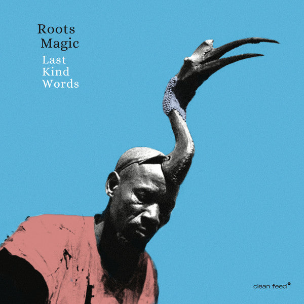 Roots Magic - Last Kind Words (CD, Album) - NEW