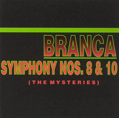 Branca* - Symphony Nos. 8 & 10 (The Mysteries) (CD, Album) - USED