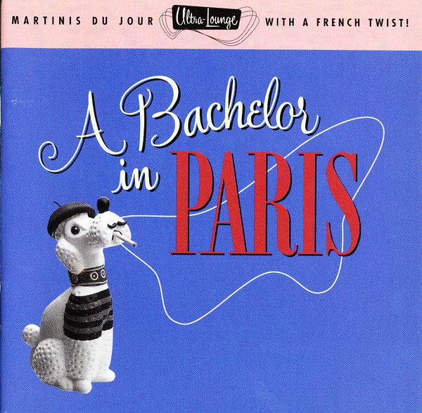Various - A Bachelor In Paris (CD, Comp, RM) - USED