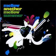 Mellow - Another Mellow Summer (CD, Album) - NEW