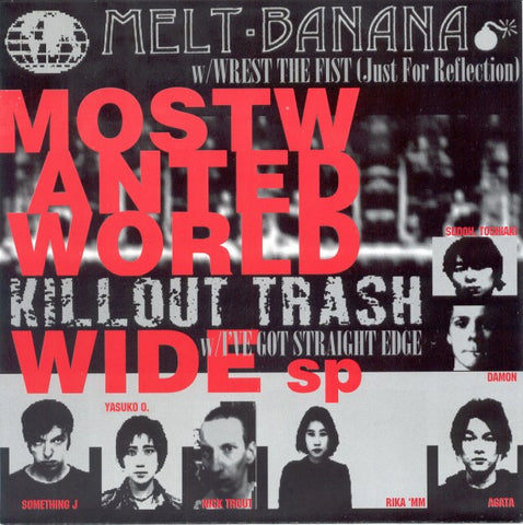 "Melt-Banana / Killout Trash - Most Wanted World Wide sp (7"", Ltd) - USED"