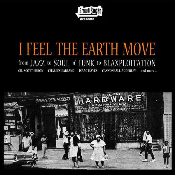 Various - I Feel The Earth Move (From Jazz To Soul 'n' Funk To Blaxploitation) (CD, Comp) - USED