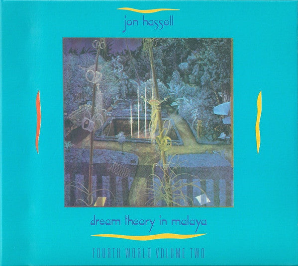 Jon Hassell - Dream Theory In Malaya (Fourth World Volume Two) (CD, Album, RE, RM, Dig) - NEW