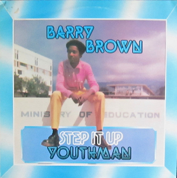 Barry Brown - Step It Up Youthman (LP, Album, RE) - NEW