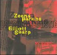 Elliott Sharp / Zeena Parkins - >Blackburst< (CD, Album) - USED