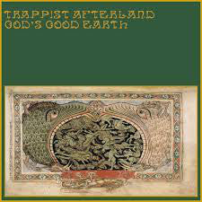 Trappist Afterland - God's Good Earth (LP, Album, RE, Gre) - NEW