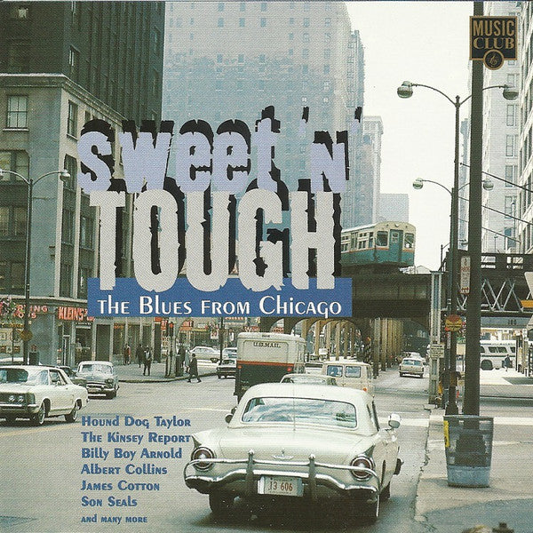 Various - Sweet'N'Tough - The Blues From Chicago (CD, Comp) - USED