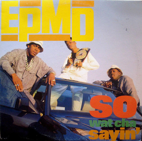 "EPMD - So Wat Cha Sayin' (12"", RE) - USED"