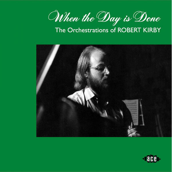 Robert Kirby - When The Day Is Done - The Orchestrations Of Robert Kirby (CD, Comp) - NEW