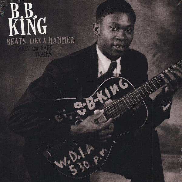 B.B. King - Beats Like A Hammer Early And Rare Tracks (LP, Comp, Ltd) - USED