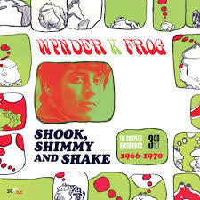 Wynder K. Frog - Shook Shimmy And Shake: The Complete Recordings 1966-1970 (3xCD, Album, RE, RM + Box, Comp) - NEW