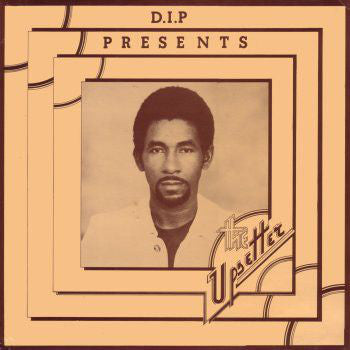 Various - D.I.P Presents The Upsetter (LP, Comp, RE) - NEW