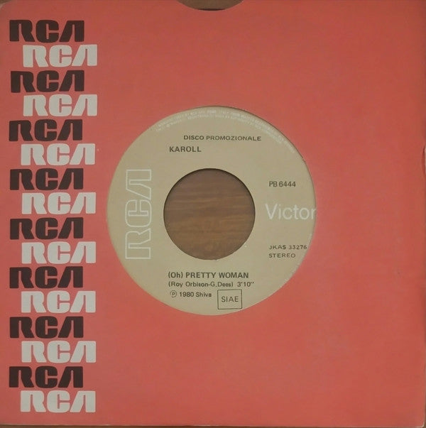"Karoll - (Oh) Pretty Woman / Banana Split In New York (7"", Promo) - USED"