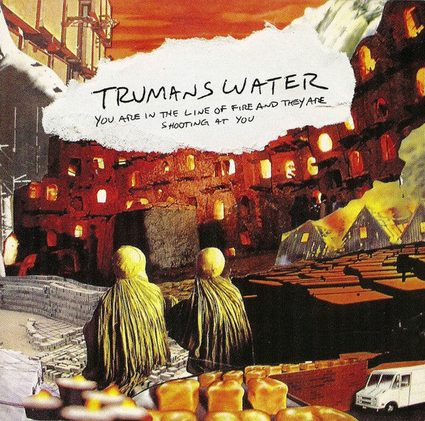 Trumans Water - You Are In The Line Of Fire And They Are Shooting At You (CD, Album) - USED