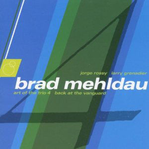 Brad Mehldau - Art Of The Trio 4 - Back At The Vanguard (CD, Album) - USED
