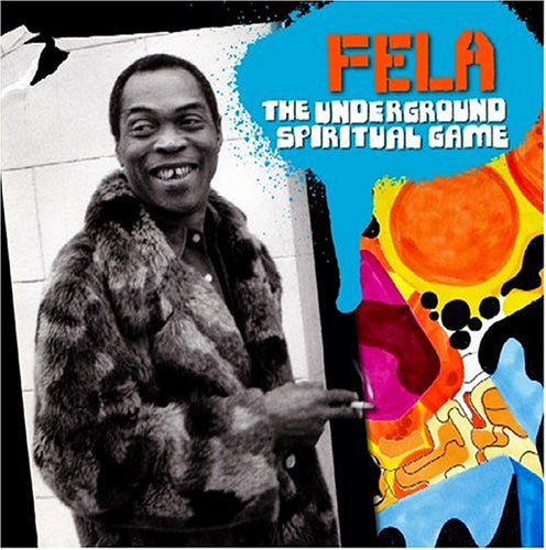 Fela Kuti - The Underground Spiritual Game (CD, Album, Comp, Mixed) - USED