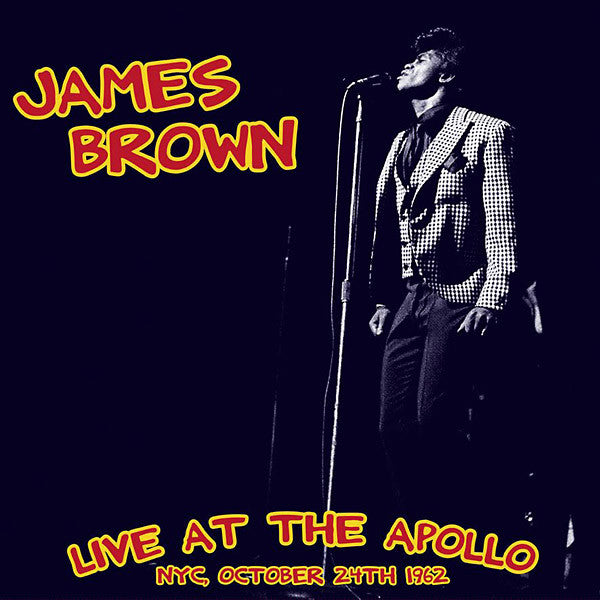 James Brown - Live At The Apollo NYC, October 24th 1962 (LP, Album, Ltd) - NEW